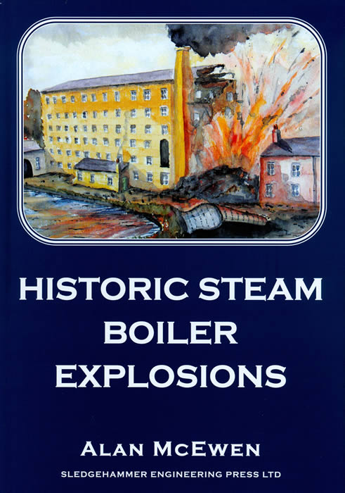 Historic Steam Boiler Explosions